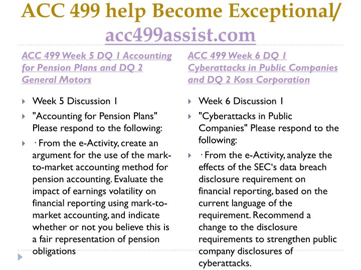 ACC 499 help Become Exceptional