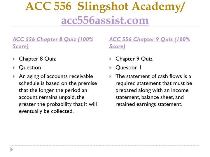 ACC 556  Slingshot Academy/