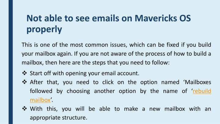 Not able to see emails on Mavericks OS properly