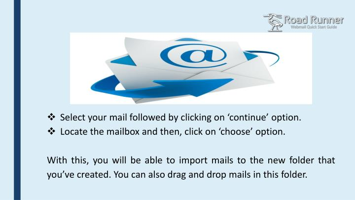 Select your mail followed by clicking on 'continue' option.