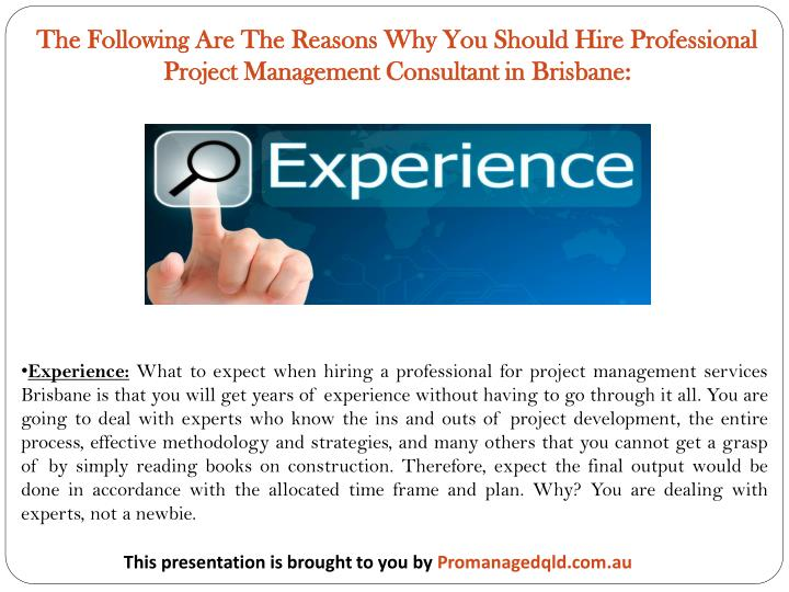 The Following Are The Reasons Why You Should Hire Professional Project Management Consultant in Bris...