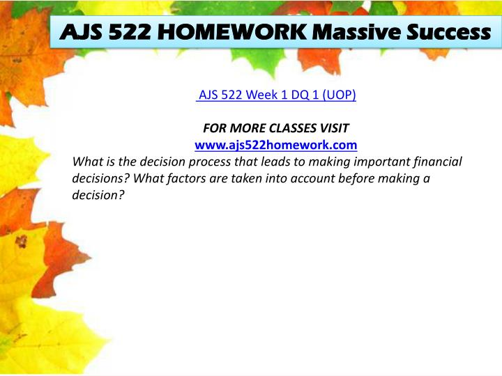 AJS 522 HOMEWORK Massive Success