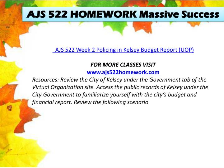 ajs 522 policing in kelsey budget report Ajs 522 is a online tutorial store we provides ajs 522 week 2 policing in kelsey budget report.