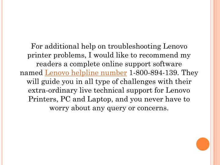 For additional help on troubleshooting Lenovo printer problems, I would like to recommend my readers a complete online support software named