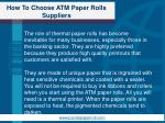how to choose atm paper rolls suppliers1