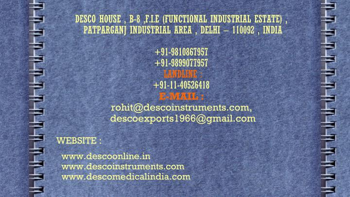 DESCO HOUSE , B-8 ,F.I.E (FUNCTIONAL INDUSTRIAL ESTATE) ,