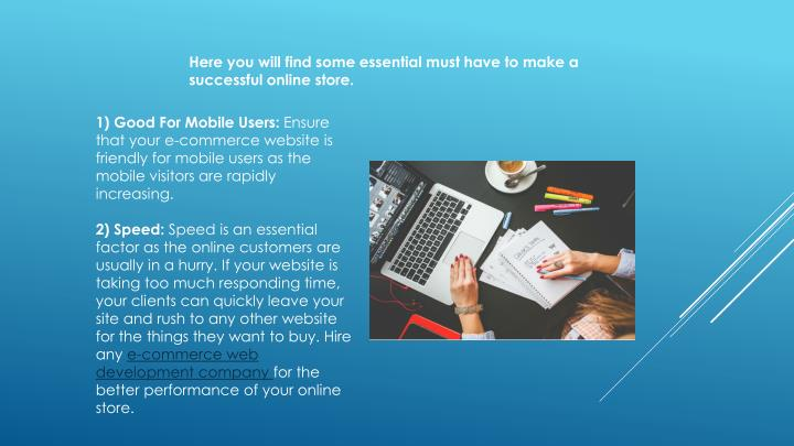 Here you will find some essential must have to make a successful online store.