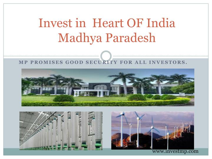 Invest in  Heart OF India Madhya