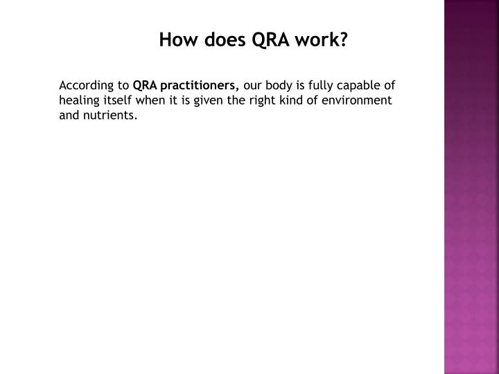 How does QRA work?