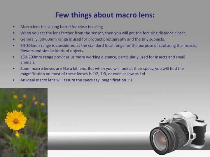 Few things about macro lens