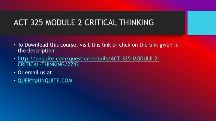 Act 325 module 2 critical thinking1