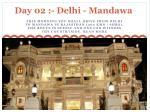 day 02 delhi mandawa