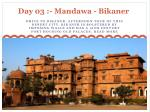 day 03 mandawa bikaner