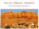 day 04 bikaner jaisalmer