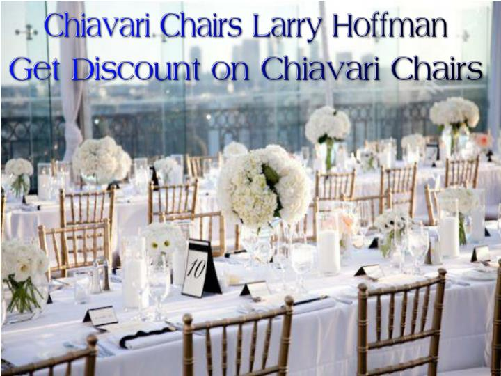 Chiavari chairs larry hoffman get discount on chiavari chairs