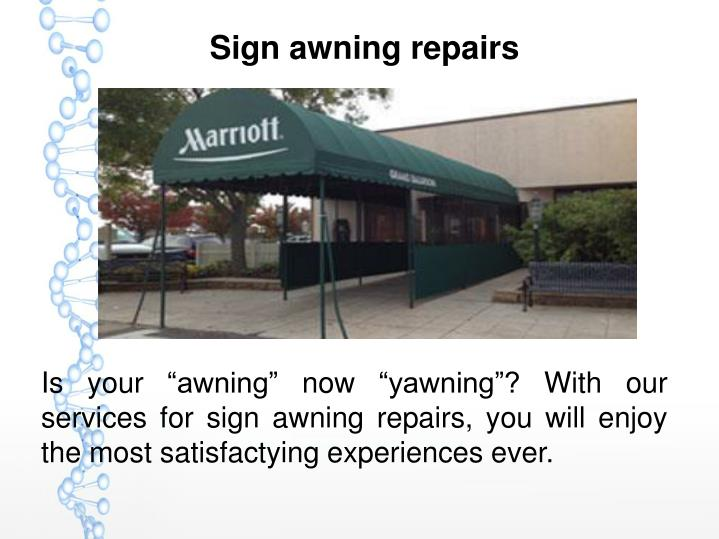 Sign awning repairs