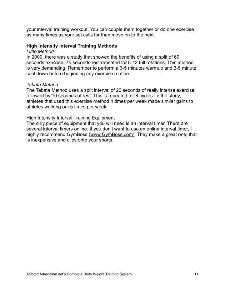your interval training workout. You can couple them together or do one exercise
