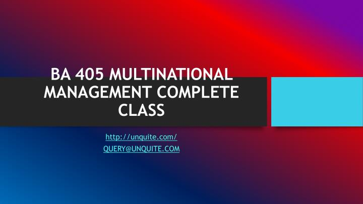 ba 405 multinational management complete class n.