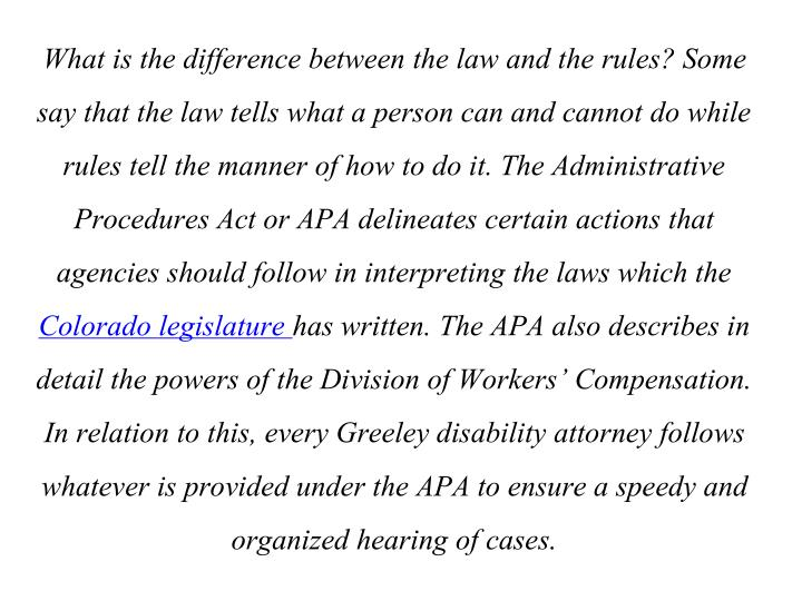 What is the difference between the law and the rules? Some say that the law tells what a person can ...