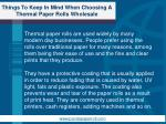 things to keep in mind when choosing a thermal paper rolls wholesale1