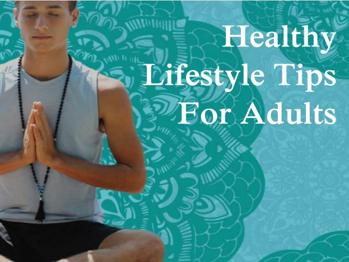 healthy lifestyle tips for adults n.