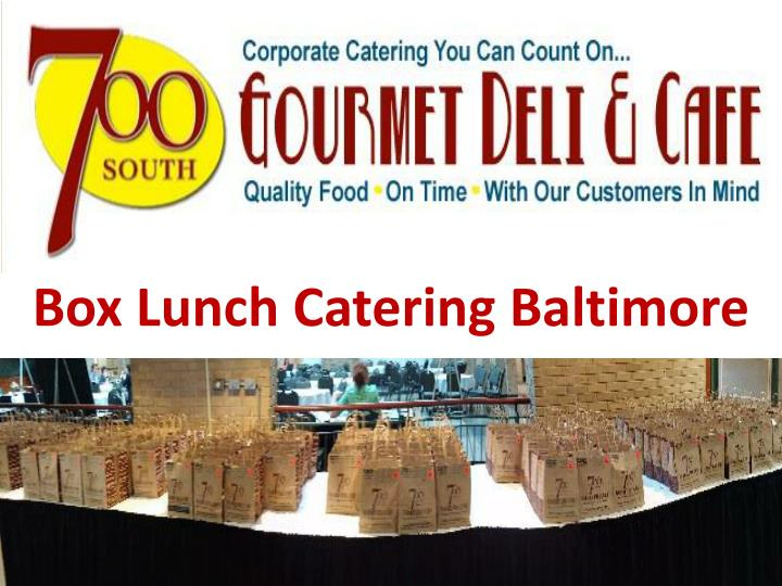 Box Lunch Catering Baltimore