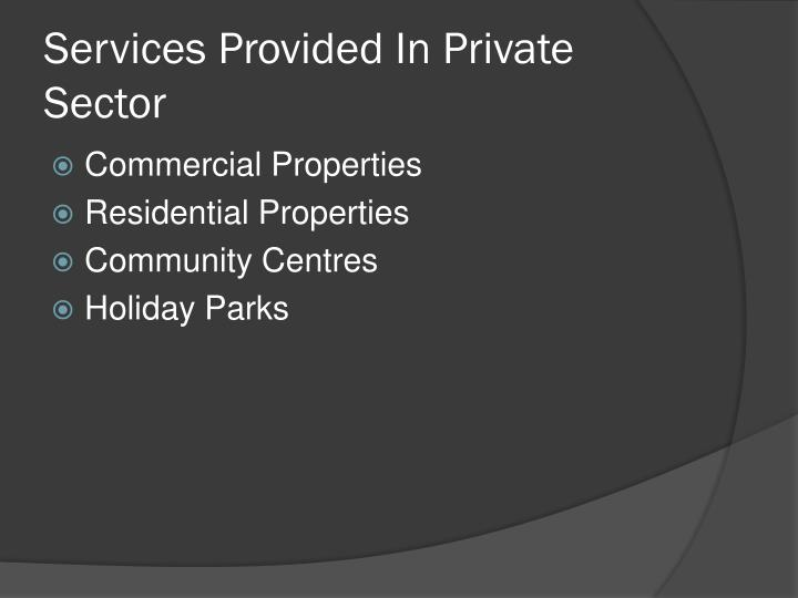 Services Provided In Private Sector