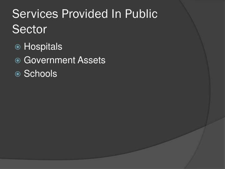 Services provided in public sector