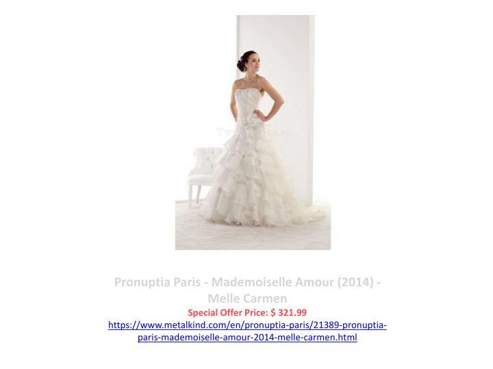 Pronuptia Paris - Mademoiselle Amour (2014) - Melle Carmen