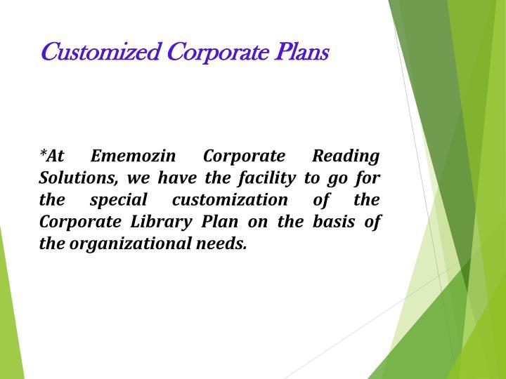 Customized Corporate Plans
