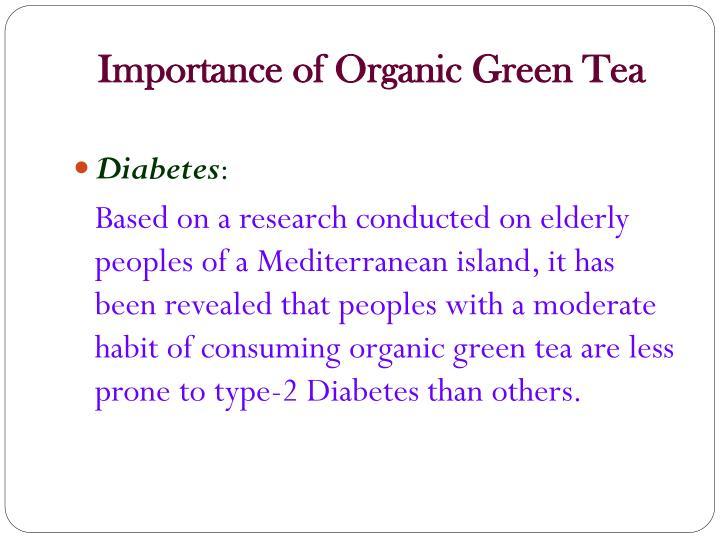 Importance of Organic Green Tea