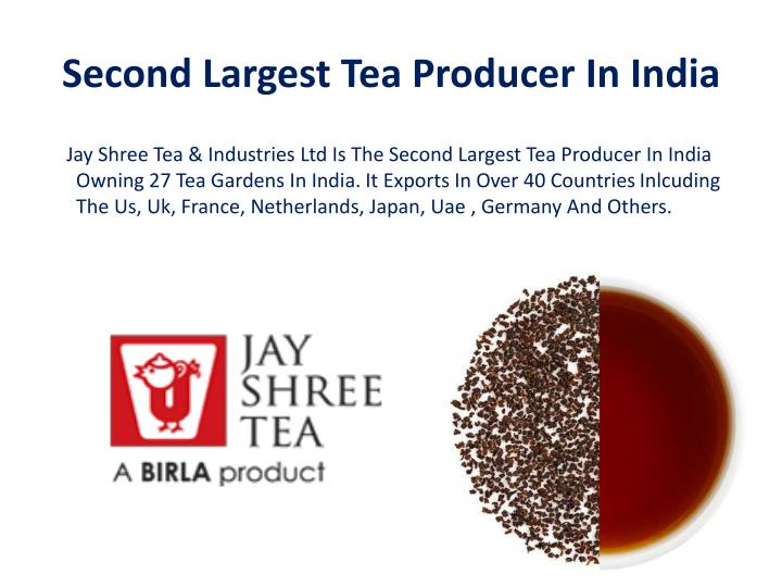 Second largest tea producer in india