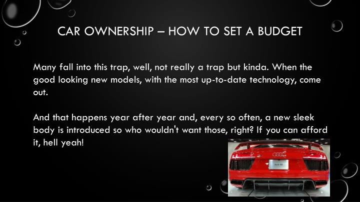 CAR OWNERSHIP – HOW TO SET A BUDGET