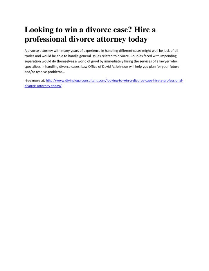 Looking to win a divorce case? Hire a