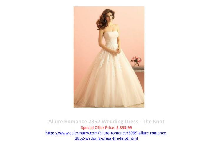 Allure Romance 2852 Wedding Dress - The Knot
