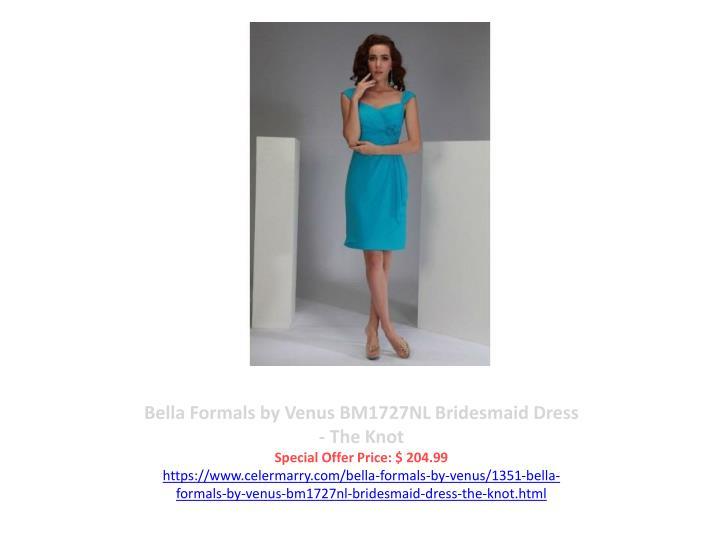 Bella Formals by Venus BM1727NL Bridesmaid Dress - The Knot