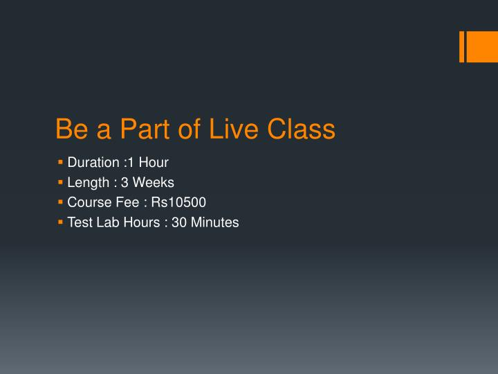 Be a Part of Live Class
