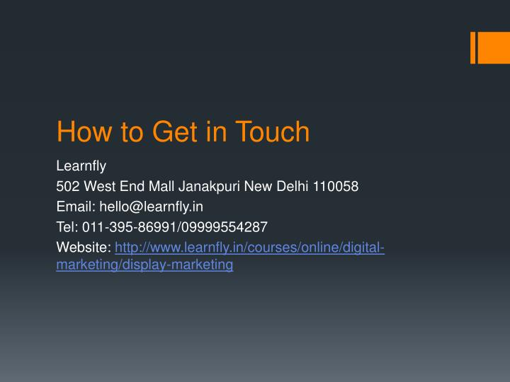 How to Get in Touch