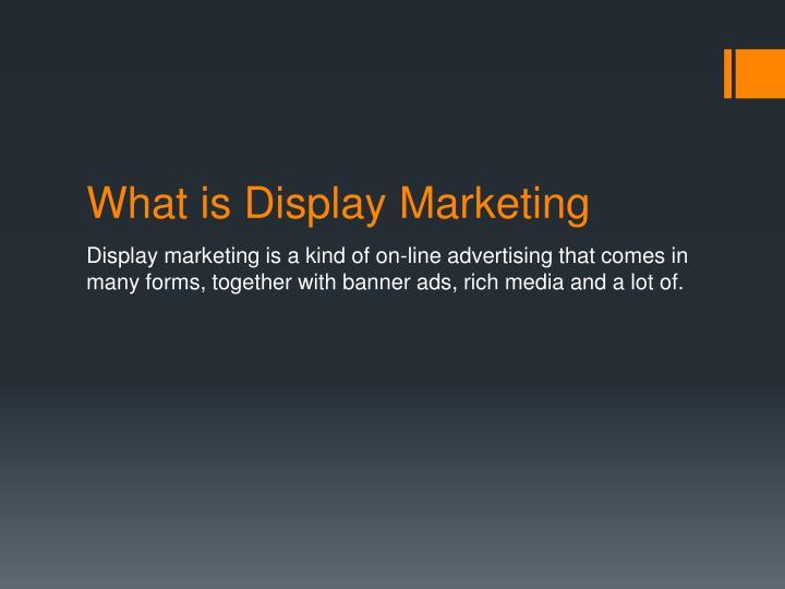 What is display m arketing