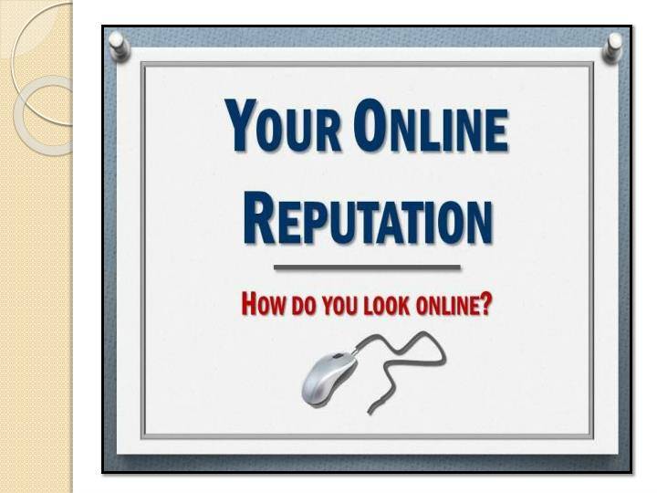 Online reputation the most essential part of a business