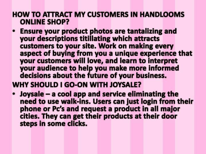 HOW TO ATTRACT MY CUSTOMERS IN HANDLOOMS ONLINE SHOP?
