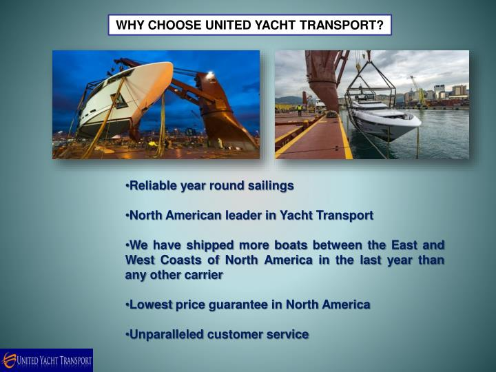WHY CHOOSEUNITED YACHT TRANSPORT?