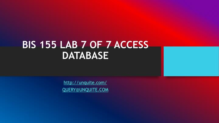 bis 155 lab 7 of 7 access database