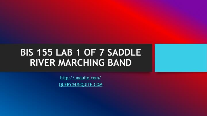 Bis 155 lab 1 of 7 saddle river marching band