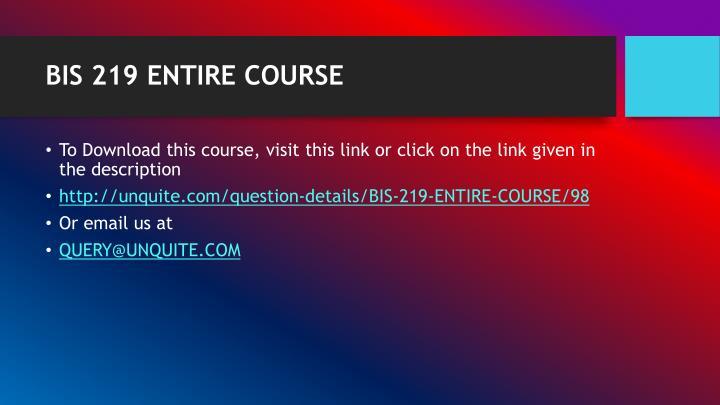 Bis 219 entire course1