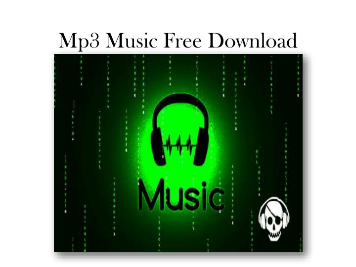 PPT - Mp3 Music Free Download PowerPoint Presentation