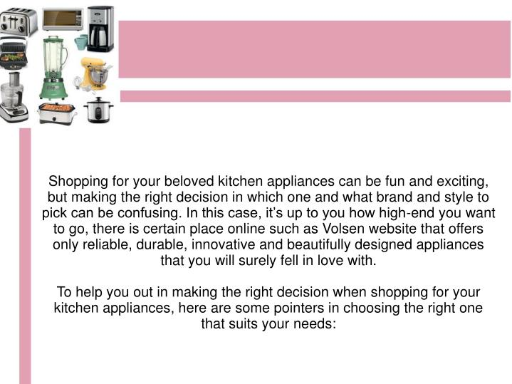 Shopping for your beloved kitchen appliances can be fun and exciting, but making the right decision ...