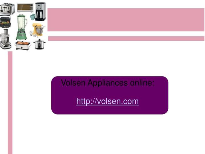 Volsen Appliances online:
