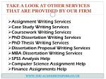 take a look at other services that are provided by our firm