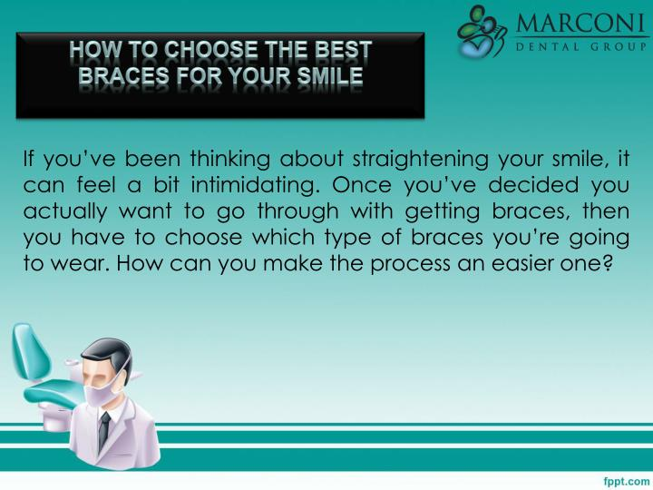 How to Choose the Best Braces for Your Smile
